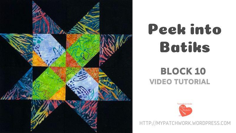 PEEK INTO BATIKS BLOCK 10 VIDEO TUTORIAL