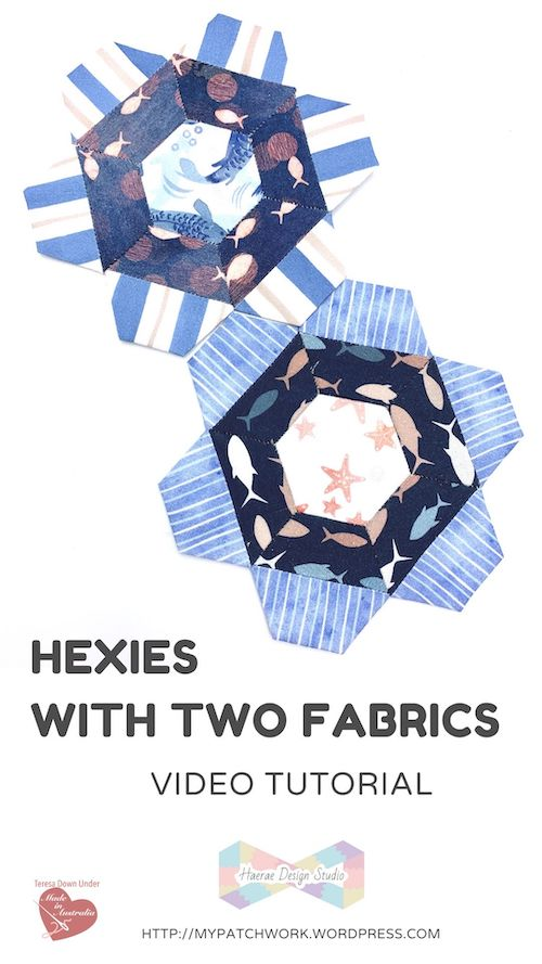 Hexies with 2 fabrics video tutorial