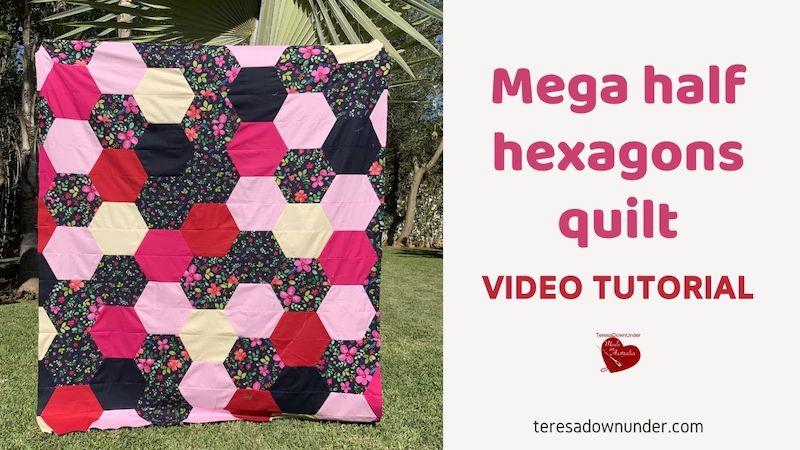 Mega half hexagon quilt video tutorial