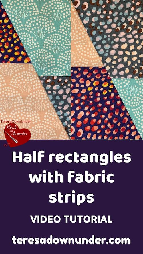 Half rectangles with fabric strips video tutorial