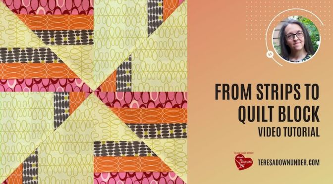 From strips to quilt block video tutorial