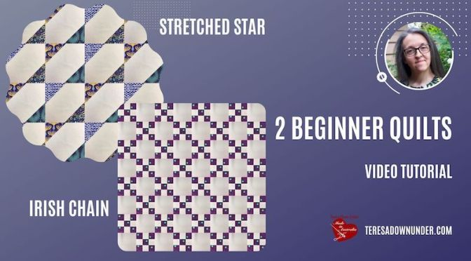 2 beginner quilts: Stretched stars and Irish chain video tutorial
