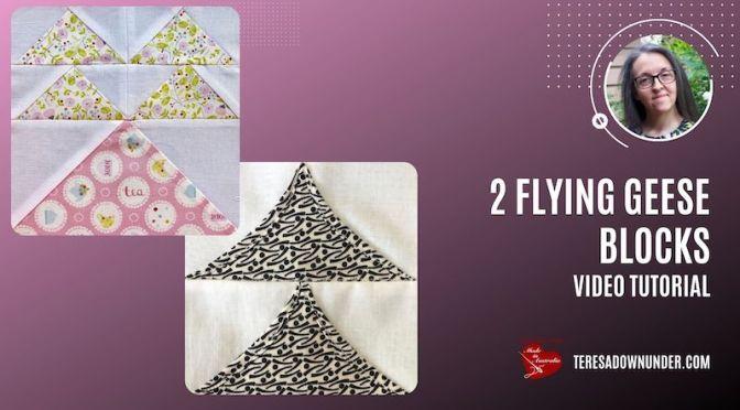 2 Flying geese blocks video tutorial