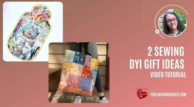 2 sewing DIY gift ideas –  video tutorial