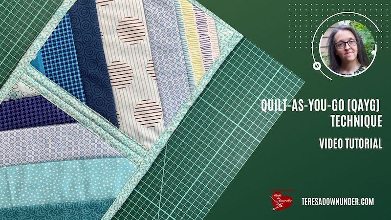 Quilt as you go (QAYG) video tutorial