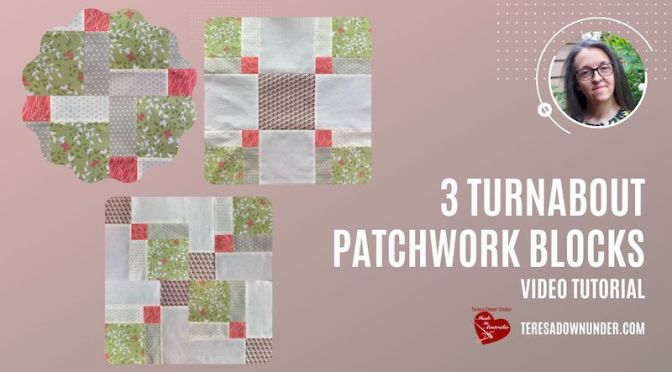 3 Turnabout quilt blocks video tutorial
