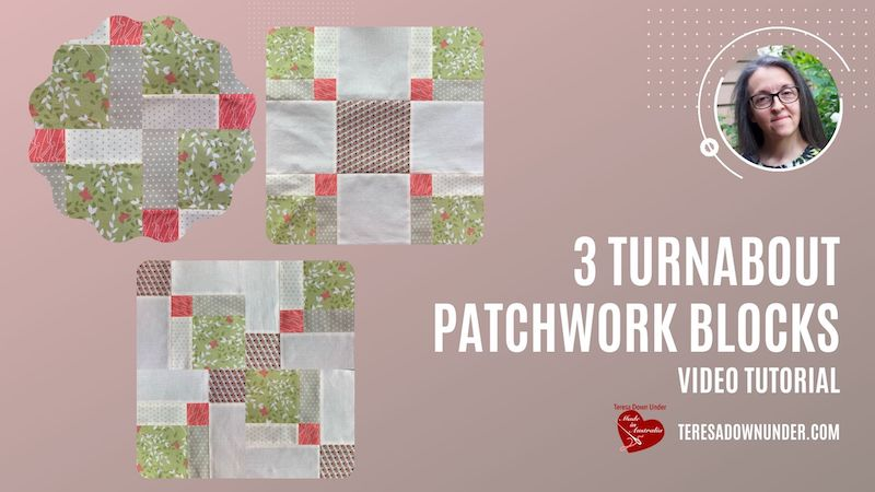3 Turnabout patchwork blocks - video tutorial