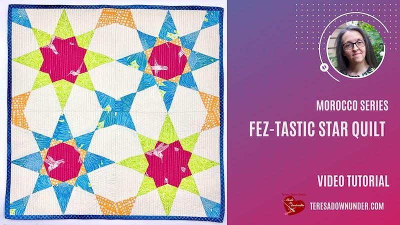 Fez-tastic star quilt pattern video tutorial