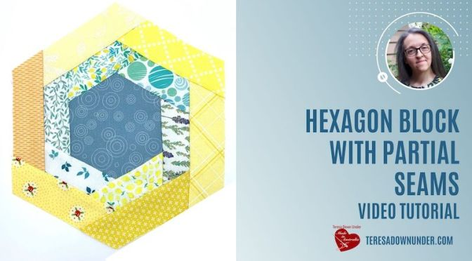 Hexagon block with partial seams – video tutorial