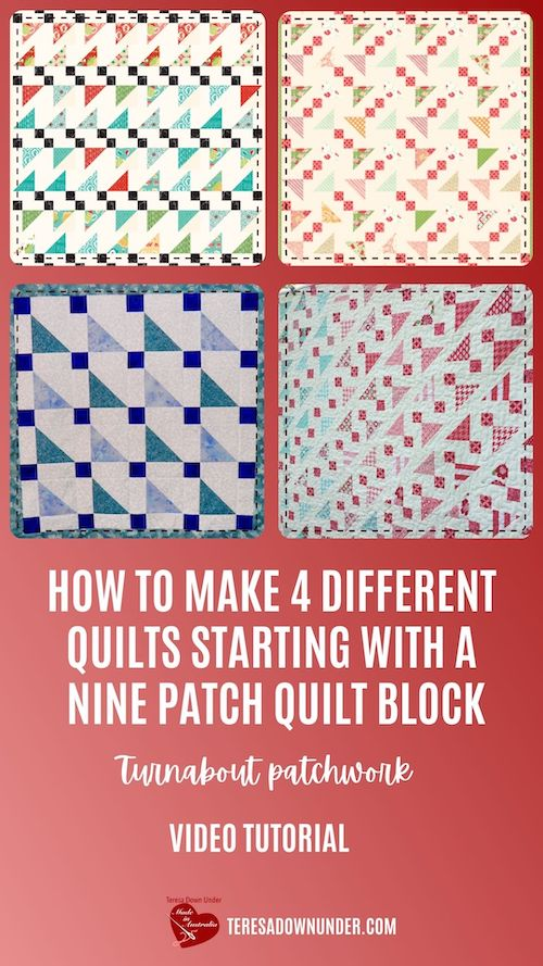 How to make 4 different quilts with a nine patch quilt block video tutorial - Turnabout patchwork