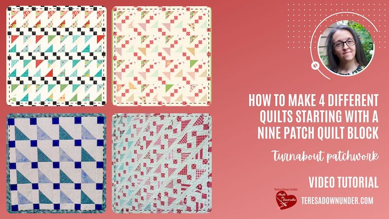 How to make 4 different quilts starting with a nine patch quilt block