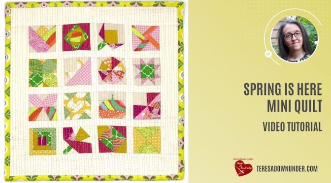 Spring is here miniature quilt –  video tutorial