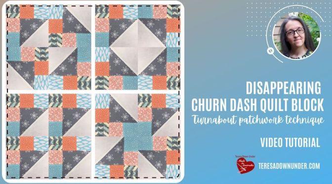 Disappearing churn dash quilt block – video tutorial