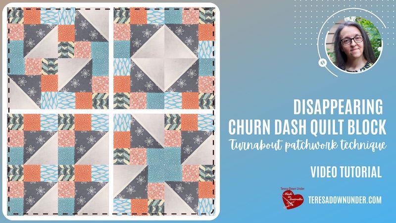 Disappearing churn dash quilt block video tutorial