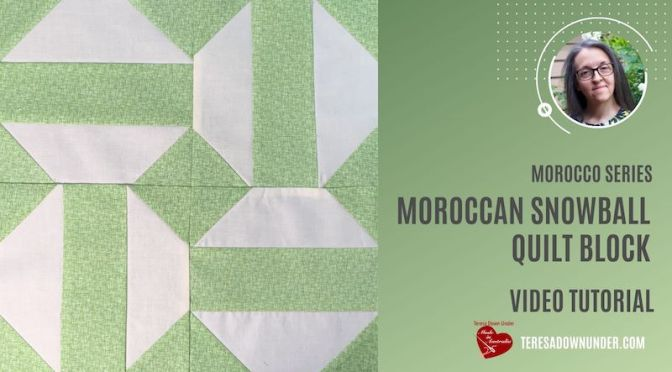 Moroccan snowball quilt block – Morocco series  – video tutorial
