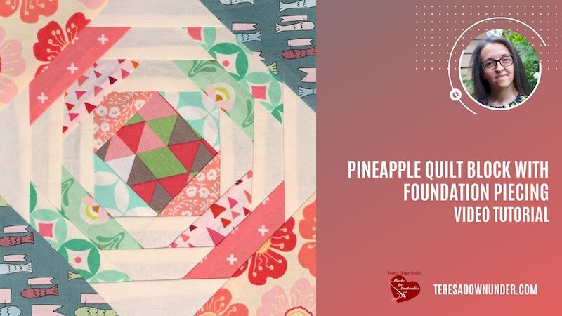Pineapple quilt block with foundation piecing video tutorial