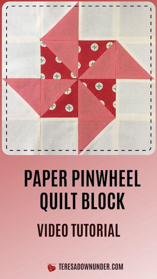 Paper pinwheel quilt block video tutorial