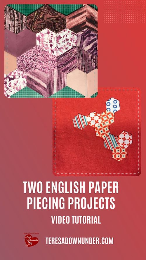 Two English Paper Piecing (EPP) projects video tutorial