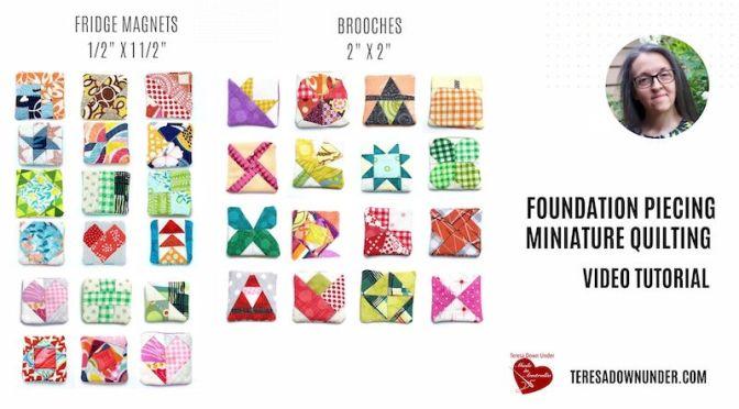 Foundation piecing miniature quilting – video tutorial