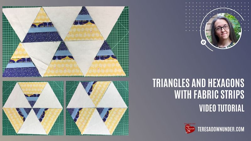 Triangles and hexagons with fabric strips video tutorial