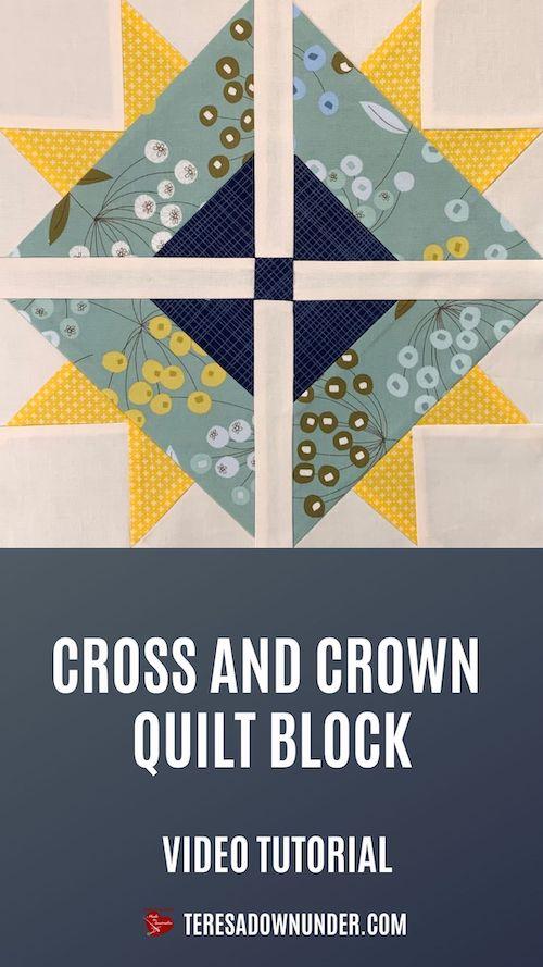 Cross and crown quilt block video tutorial